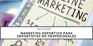 Marketing deportivo para deportistas no profesionales